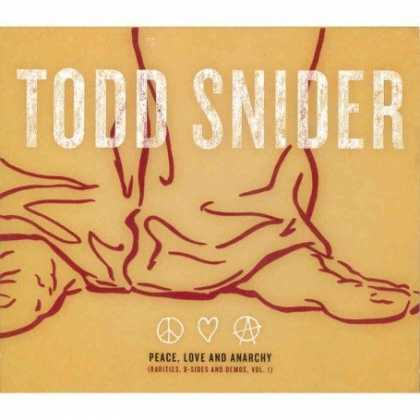 Bestselling Music (2007) - Peace, Love and Anarchy by Todd Snider