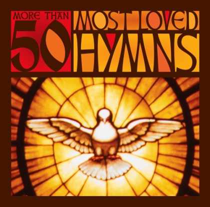 Bestselling Music (2007) - More Than 50 Most Loved Hymns by Various Artists