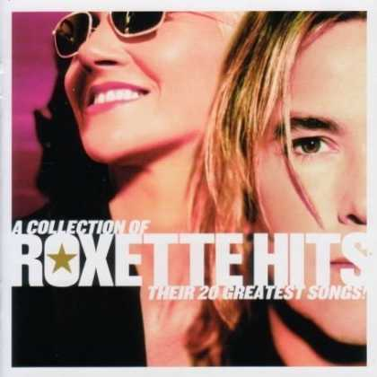 Bestselling Music (2007) - Collection of Roxette Hits: Their 20 Greatest Songs by Roxette