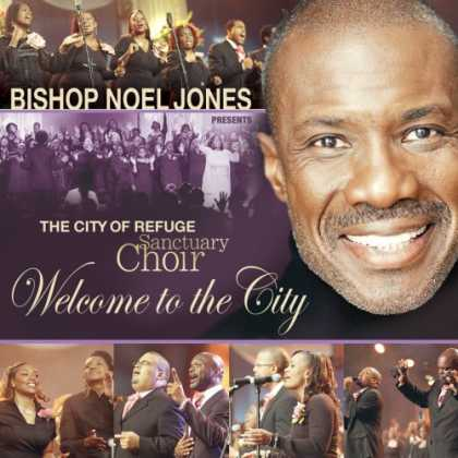 Bestselling Music (2007) - Welcome to the City by The City of Refuge Sanctuary Choir