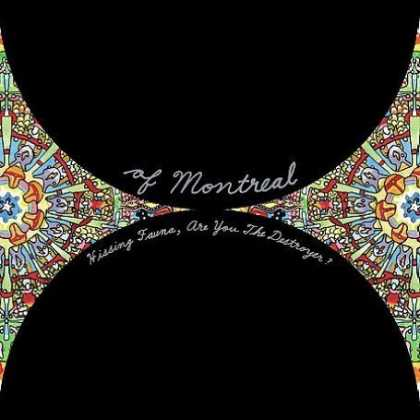 Bestselling Music (2007) - Hissing Fauna, Are You the Destroyer? by Of Montreal