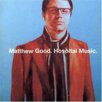 Bestselling Music (2007) - Hospital Music by Matthew Good