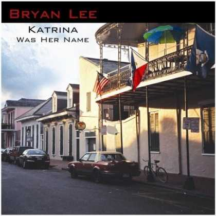 Bestselling Music (2007) - Katrina Was Her Name by Bryan Lee