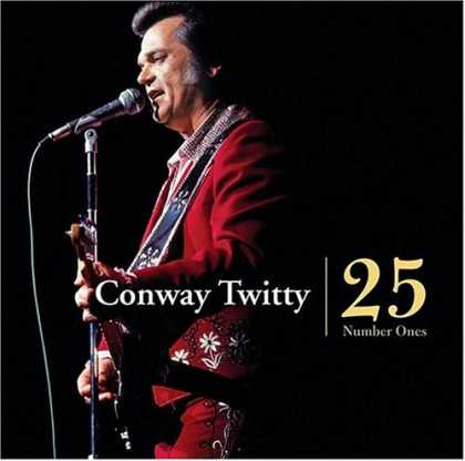 Bestselling Music (2007) - 25 Number Ones by Conway Twitty