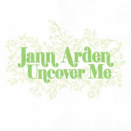 Bestselling Music (2007) - Uncover Me by Jann Arden