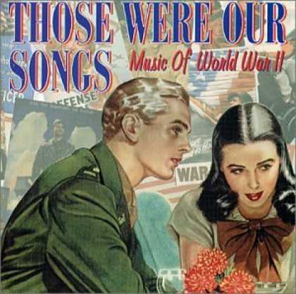 Bestselling Music (2007) - Those Were Our Songs: Music of World War II by Various Artists