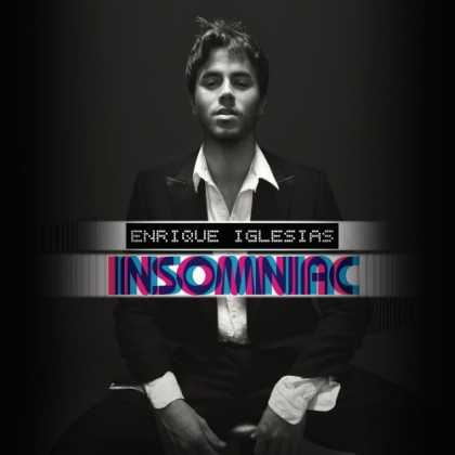 Bestselling Music (2007) - Insomniac by Enrique Iglesias