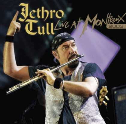 Bestselling Music (2007) - Live at Montreux 2003 by Jethro Tull