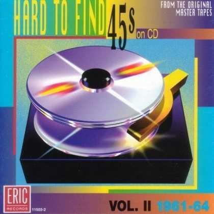Bestselling Music (2007) - Hard To Find 45s On CD, Volume 2: 1961-1964 by Various Artists
