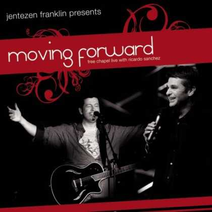 Bestselling Music (2007) - Moving Forward by Free Chapel