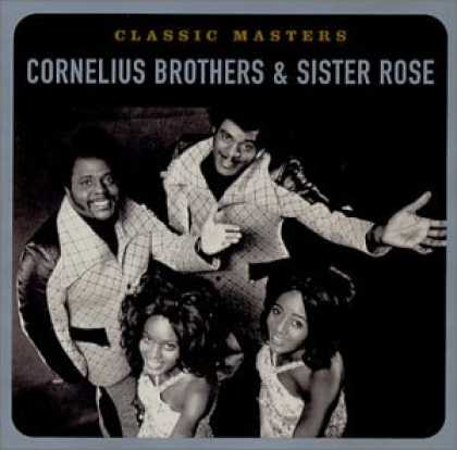 Bestselling Music (2007) - Classic Masters by Cornelius Brothers & Sister Rose