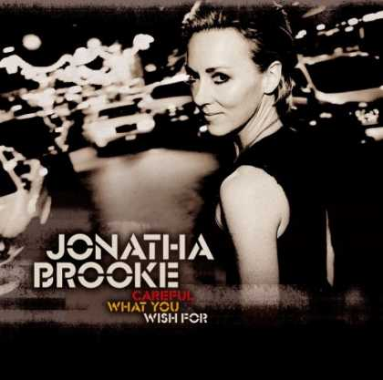 Bestselling Music (2007) - Careful What You Wish For by Jonatha Brooke