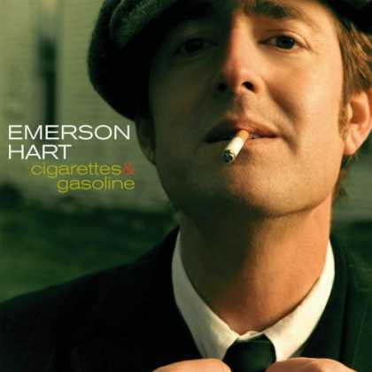 Bestselling Music (2007) - Cigarettes & Gasoline by Emerson Hart