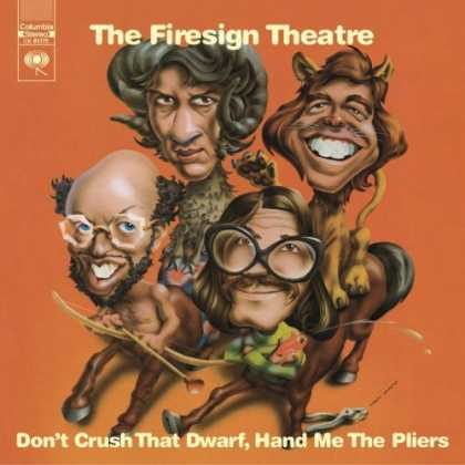 Bestselling Music (2007) - Don't Crush That Dwarf, Hand Me the Pliers! by Firesign Theatre
