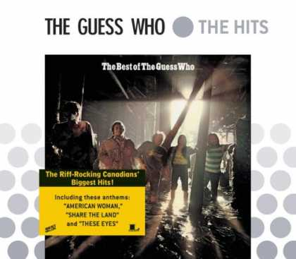 Bestselling Music (2007) - The Best of the Guess Who by The Guess Who