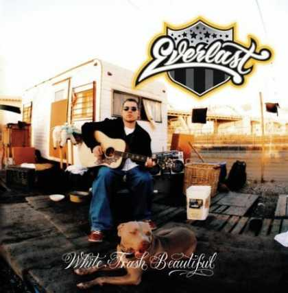 Bestselling Music (2007) - White Trash Beautiful by Everlast