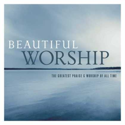 Bestselling Music (2007) - Beautiful Worship by Various Artists