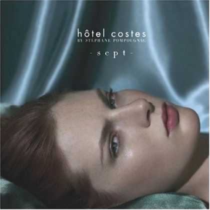 Bestselling Music (2007) - Hotel Costes, Vol. 7 by Stéphane Pompougnac