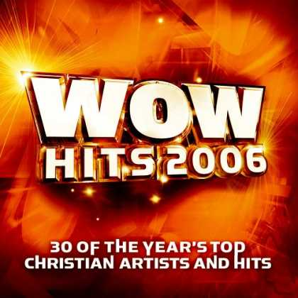 Bestselling Music (2007) - WOW Hits 2006 by Various Artists