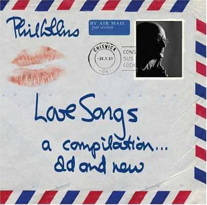 Bestselling Music (2007) - Love Songs: A Compilation...Old and New by Phil Collins
