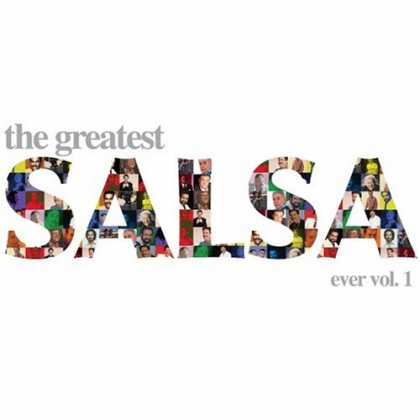 Bestselling Music (2007) - The Greatest Salsa Ever, Vol. 1 by Various Artists