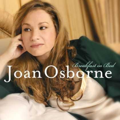 Bestselling Music (2007) - Breakfast in Bed by Joan Osborne