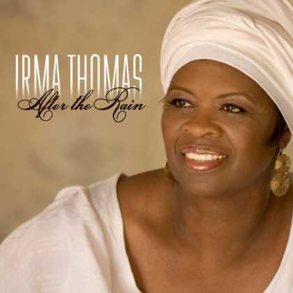 Bestselling Music (2007) - After the Rain by Irma Thomas