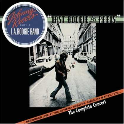 Bestselling Music (2007) - Last Boogie in Paris - The Complete Concert by Johnny Rivers & His L.A. Boogie B