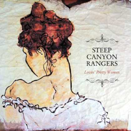 Bestselling Music (2007) - Lovin' Pretty Women by Steep Canyon Rangers