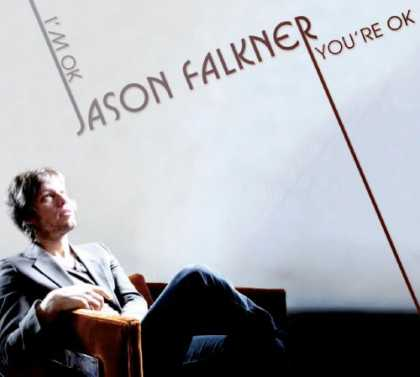 Bestselling Music (2007) - I'm OK You're OK by Jason Falkner
