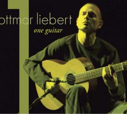 Bestselling Music (2007) - One Guitar by Ottmar Liebert