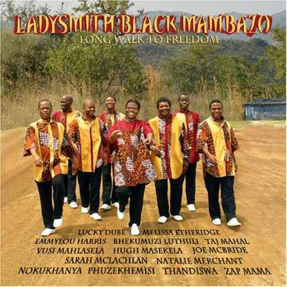 Bestselling Music (2007) - Long Walk to Freedom by Ladysmith Black Mambazo