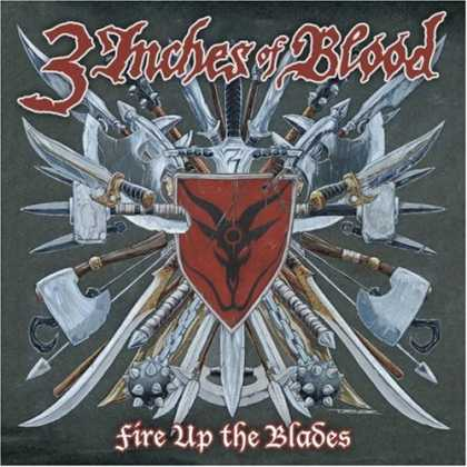 Bestselling Music (2007) - Fire Up the Blades by Three Inches of Blood