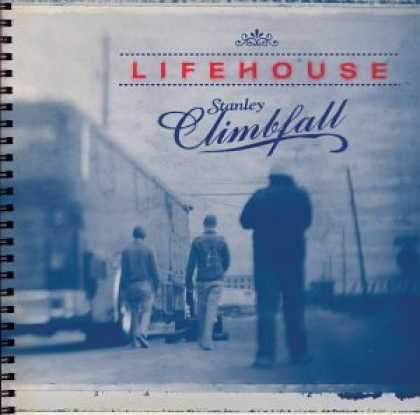 Bestselling Music (2007) - Stanley Climbfall by Lifehouse