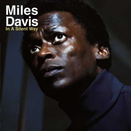 Bestselling Music (2007) - In a Silent Way by Miles Davis