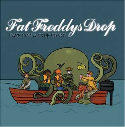 Bestselling Music (2007) - Based on a True Story by Fat Freddy's Drop