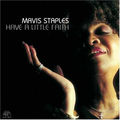 Bestselling Music (2007) - Have A Little Faith by Mavis Staples