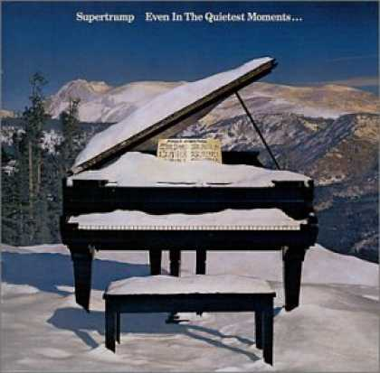 Bestselling Music (2007) - Even in the Quietest Moments by Supertramp