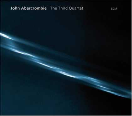 Bestselling Music (2007) - The Third Quartet by John Abercrombie