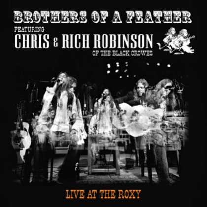 Bestselling Music (2007) - Brothers of a Feather by Chris Robinson