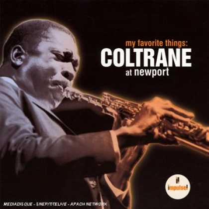 Bestselling Music (2007) - My Favorite Things: Coltrane at Newport by John Coltrane