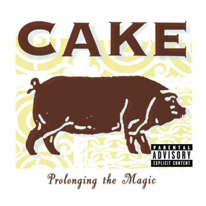 Bestselling Music (2007) - Prolonging the Magic by Cake