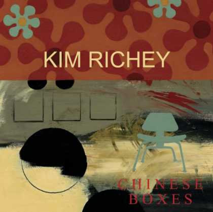 Bestselling Music (2007) - Chinese Boxes by Kim Richey