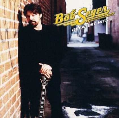Bestselling Music (2007) - Bob Seger. Greatest Hits, Vol. 2 by Bob Seger & the Silver Bullet Band