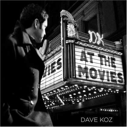 Bestselling Music (2007) - At the Movies by Dave Koz