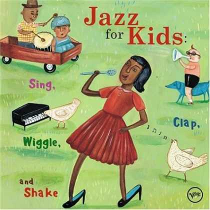 Bestselling Music (2007) - Jazz for Kids: Sing, Clap, Wiggle and Shake by Various Artists