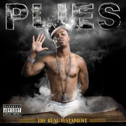 Bestselling Music (2007) - The Real Testament by Plies