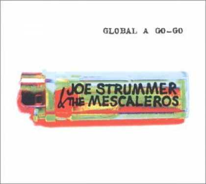 Bestselling Music (2007) - Global a Go-Go by Joe Strummer & the Mescaleros