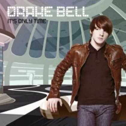 Bestselling Music (2007) - It's Only Time by Drake Bell