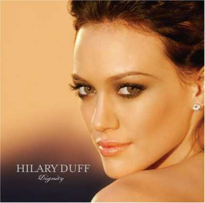 Bestselling Music (2007) - Dignity by Hilary Duff